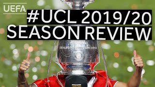 UEFA CHAMPIONS LEAGUE 2019/20 Season Review