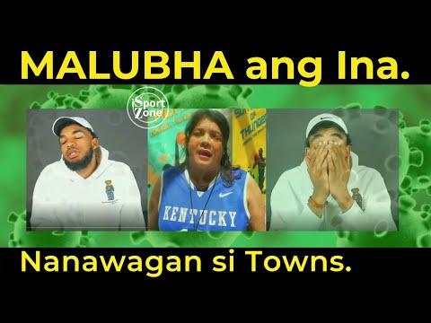MALUBHA Na ang Nanay ni Karl Anthony Towns. Dahil sa CV. Ama, nakaligtas.