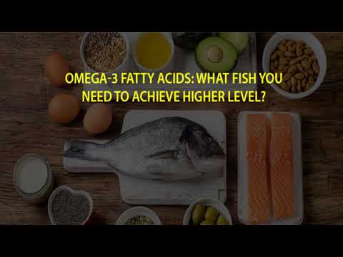 Fishes You Need To Achieve High Levels of Omega 3 Fatty Acids