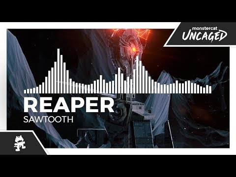 REAPER - SAWTOOTH [Monstercat Release]