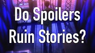 Do Spoilers Ruin Stories?