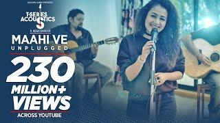 Maahi Ve Unplugged – Neha Kakkar Video HD