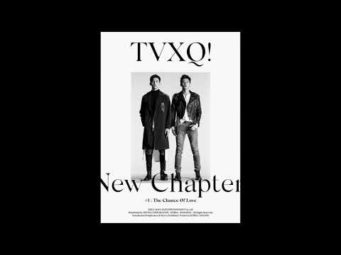 [8th Full album] TVXQ - New Chapter #1: The Chance Of Love