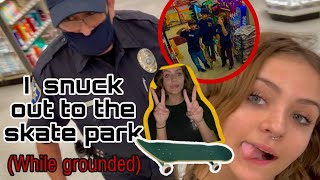 Sneaking out while grounded COPS CAME!! (vlog)