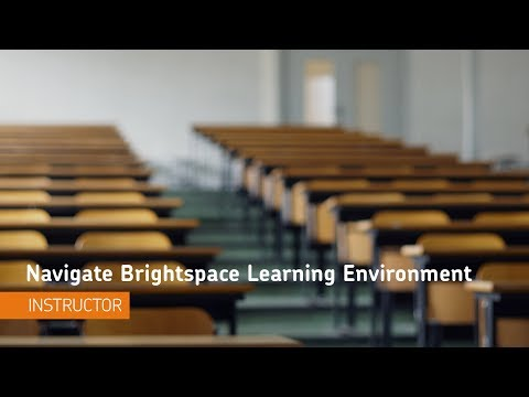 Getting Started - Navigate Brightspace Learning Environment - Instructor