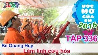 Làm lính cứu hỏa - Ngô Quang Huy | Ước Mơ Của Em | 150712