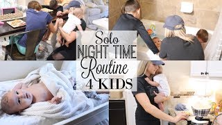 NIGHT TIME ROUTINE OF A MOM 2018 | SOLO ROUTINE WITH 4 KIDS