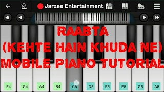 Raabta (Kehte hain khuda ne) - Easy Mobile perfect piano tutorial