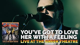 """Joe Bonamassa Live Official - """"You've Got to Love Her with a Feeling"""" - Live at the Greek Theatre"""