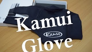 Kamui Glove Review Part 1