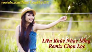 LK Nh c S ng H Giang Remix Tr t nh c c hay