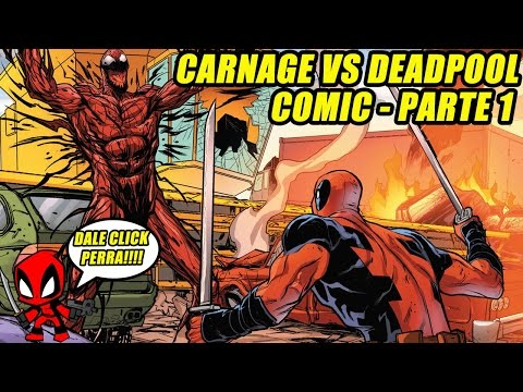 CARNAGE VS DEADPOOL !!!!!!! COMIC EN ESPAÑOL - PARTE 1