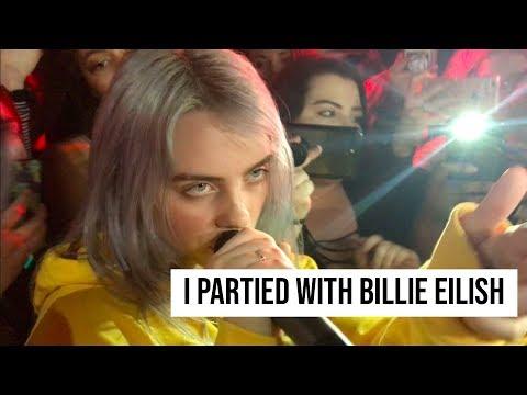 I PARTIED WITH BILLIE EILISH: VLOG
