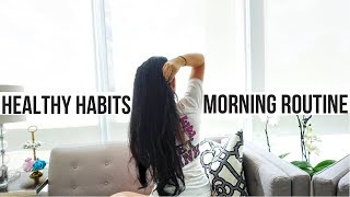 MY MORNING ROUTINE | 10 Healthy Habits That Will Change Your Life !