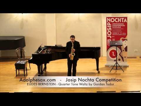 JOSIP NOCHTA COMPETITION EUDES BERNSTEIN Quarter Tone Waltz by Gordan Tudor