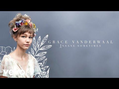Grace VanderWaal - Insane Sometimes (Audio)