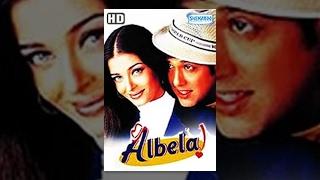 Albela (2001)(HD) - Hindi Full Movie - Govinda - Aishwarya Rai - Superhit Movie-(With Eng Subtitles)