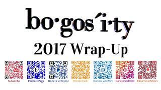 Bogosity Podcast: 2017 Wrap-Up