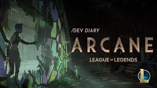/dev diary: Arcane Animated Series
