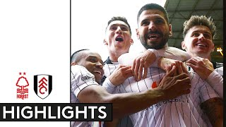 Nottingham Forest 0-4 Fulham   EFL Championship Highlights   Hot Form Continues as Fulham Hit Four!