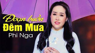 Đoạn Buồn Đêm Mưa - Phi Nga Bolero | Official MV 4K