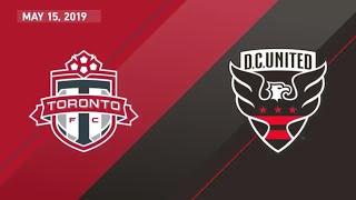 Match Highlights: Toronto FC vs DC United - May 15, 2019