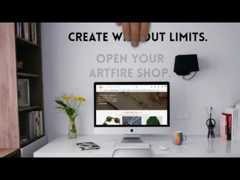 Open your ArtFire Shop - Create Without Limits