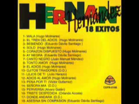 Hernan Hernandez - Tonto Amor 1985