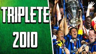 TRIPLETE 2010 ||| L' INTER nella leggenda