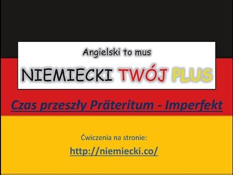 Jak opanować niemiecki - Prateritum - Imperfekt