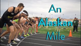 An Alaskan Mile