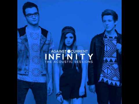 Against The Current - Infinity The Acoustic Sessions Compilation