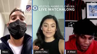 Atletico Madrid vs. Chelsea Watchalong