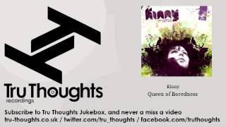 Kinny - Queen of Boredness - feat. Diesler