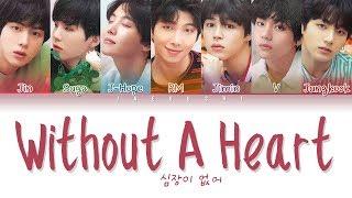 BTS (방탄소년단) - WITHOUT A HEART (심장이 없어) (Color Coded Lyrics Eng/Rom/Han/가사)