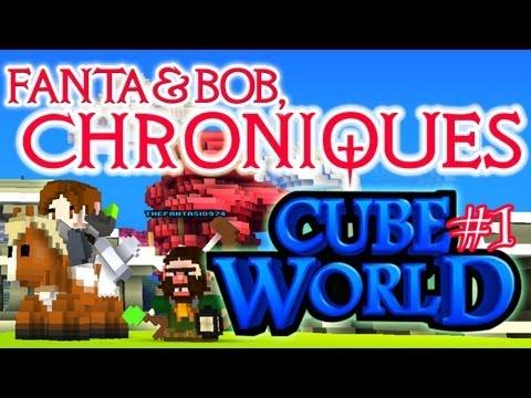 fanta et bob, les chroniques de cube world - ep.1