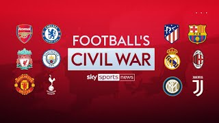 Football's Civil War - A Sky Sports News special on the European Super League