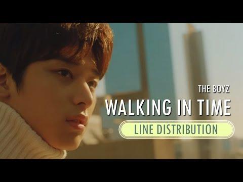 THE BOYZ (더보이즈) - Walkin' In Time (시간이 안 지나가) | Line Distribution