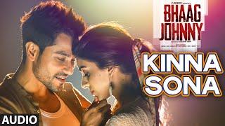 Kinna Sona Full AUDIO Song - Sunil Kamath   Bhaag Johnny   Kunal Khemu   T-Series