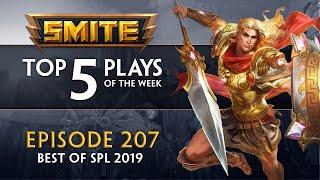 SMITE - Top 5 Plays #207 (Best of SPL 2019)