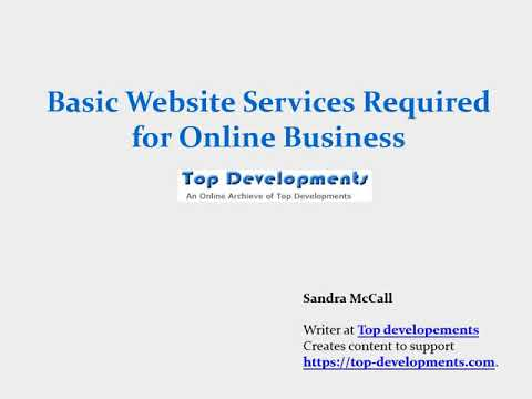 Basic Website Services Required for Online Business - Presentation video by Sandra McCall