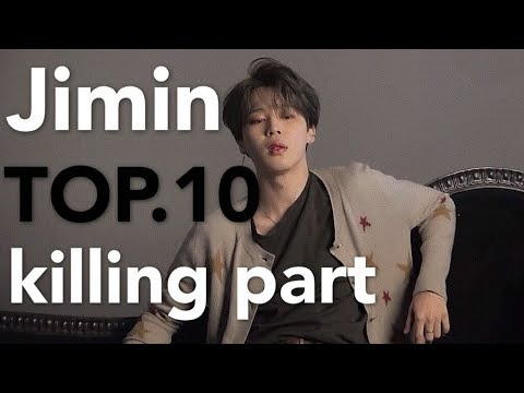 BTS방탄소년단Jimin's TOP.10 Killing Part