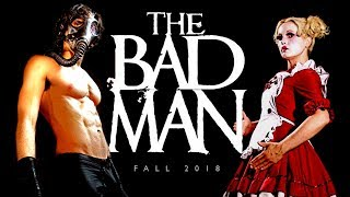 'The Bad Man' Coming This Fall! HD
