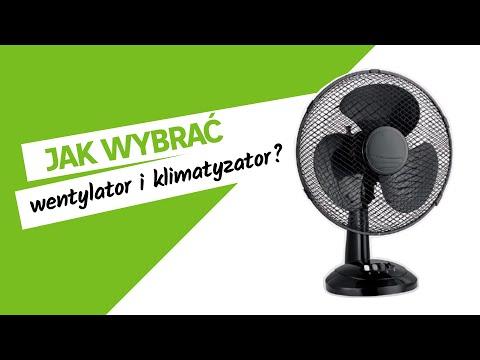 Jak wybrać wentylator i klimatyzator?