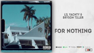 Lil Yachty & Bryson Tiller - For Nothing