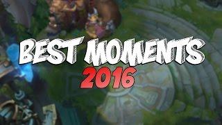 BEST of BEST MOMENTS 2016 | League of Legends Plays Outplays Compilation (League of Legends)
