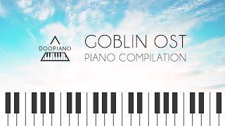 Goblin OST Piano Compilation 도깨비 OST 피아노 모음