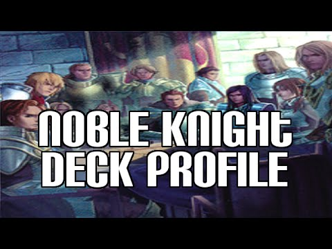 Yugioh Noble Knight Deck Profile November 2014 - New Support