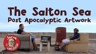 Post Apocalyptic Art at the Salton Sea