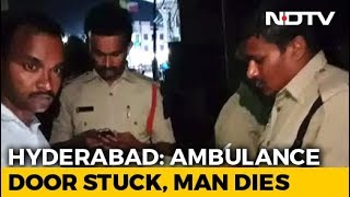 Patient dies after ambulance door got stuck for 10 min in ..